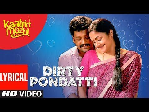 Embedded thumbnail for Di Dirty Pondattiye
